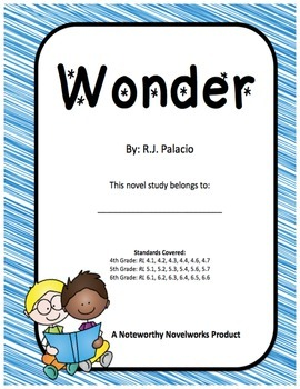 Wonder by R.J. Palacio Novel Study / Guide
