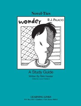 Wonder - Novel-Ties Study Guide