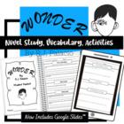 Wonder R.J. Palacio Novel Study (Questions, Vocab, Writing Activities,& More!)