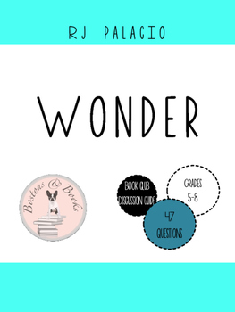 Wonder by RJ Palacio Book Club Discussion Guide