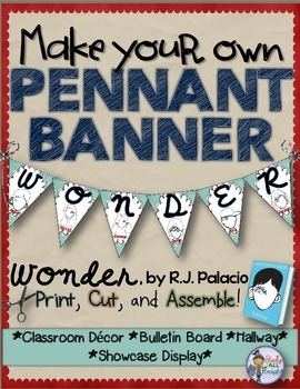 WONDER BY R.J. PALACIO: MAKE YOUR OWN BANNER