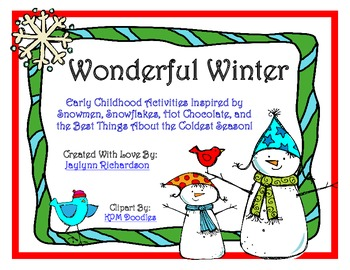Wonderful Winter: Activities Inspired by the Best Things A