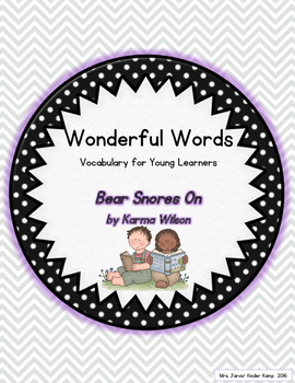 Wonderful Words Vocabulary Instruction: Bear Snores On