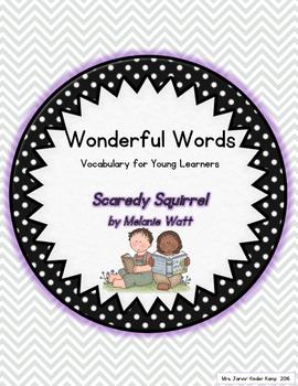 Wonderful Words Vocabulary Instruction: Scaredy Squirrel