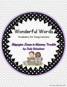 Wonderful Words Vocabulary Instruction: Skippyjon Jones in