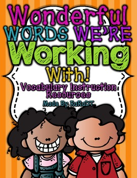Wonderful Words We're Working With! {Vocabulary Instructio