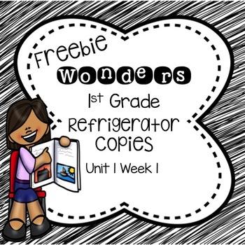 Wonders 1st Grade Unit 1 Week 1 Refrigerator Copy Freebie