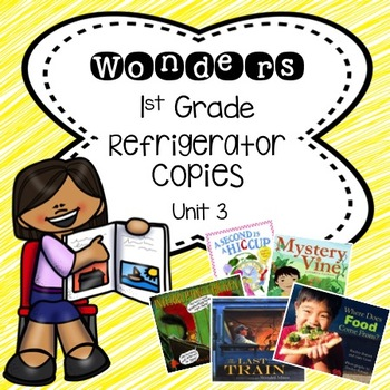 Wonders 1st Grade Unit 3 Refrigerator Copy