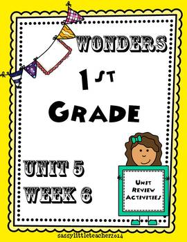 Wonders 1st Grade Unit 5 Week 6 Activities