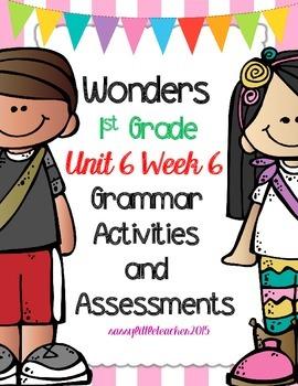Wonders 1st Grade Unit 6 Week 6 Activities