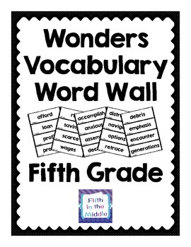 Wonders 2014 Fifth Grade Vocabulary Word Wall