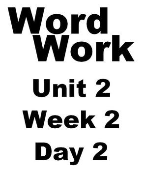Wonders 2nd grade Word Work Unit 2 Week 2 Day 2