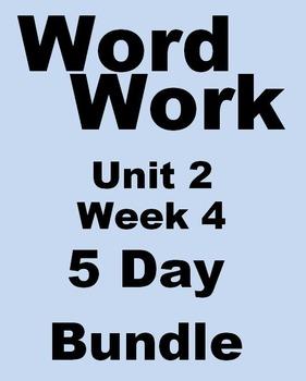 Wonders 2nd grade Word Work Unit 2 Week 4 Five Day Bundle