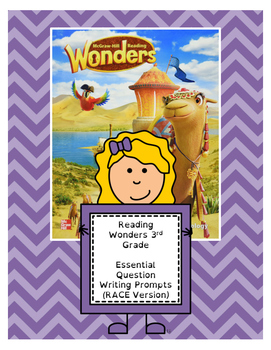 Wonders 3rd Gr. Essential ? Writing Prompts (w/RACE - All