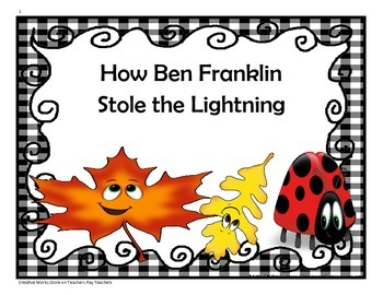 How Ben Franklin Stole the Lightning -4th Grade Trifolds+A