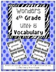 Wonders 4th Grade Vocabulary Words Unit 1-6 BUNDLE