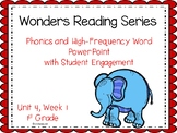 Wonders Reading Series, 1st Grade, Unit 4, Week 1  Interac