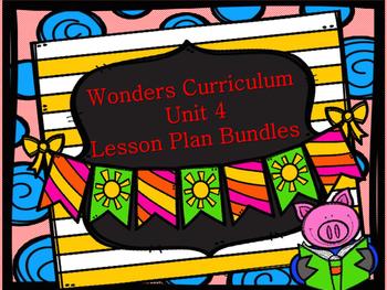 Wonders Curriculum Unit 4 MEGA Lesson Plan Bundle