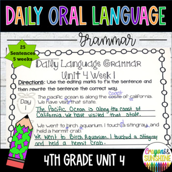 Wonders Daily Oral Language 4th grade Unit 4