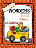 1st Grade Wonders - Unit 1 Week 1 - At School