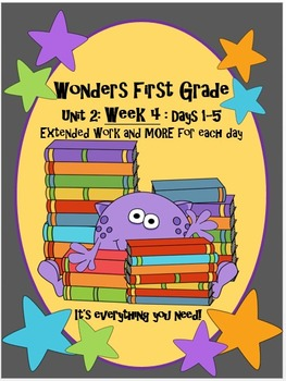 Wonders First Grade: Unit 2: Week 4: Days 1-5: Extended Le