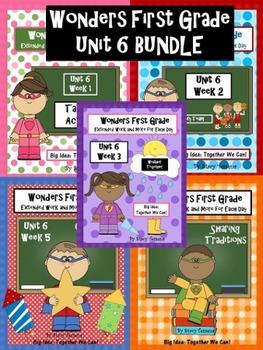Wonders First Grade: Unit 6 BUNDLE