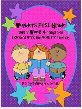 Wonders Frist Grade- Unit 1:Week 4: Days 1-5: Extended Wor