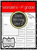 Wonders Grade 1 Unit 2 Daily Writing and Reading Response