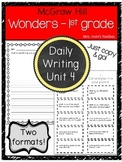 Wonders Grade 1 Unit 4 Daily Writing and Reading Response