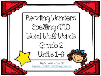 Wonders Grade 2 Spelling and Word Wall Words