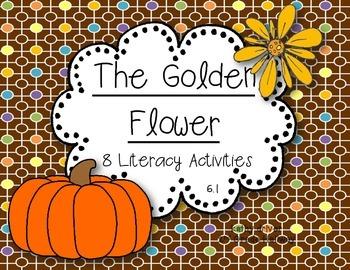 Wonders Grade 2 The Golden Flower 6.1 {8 Literacy Activities}