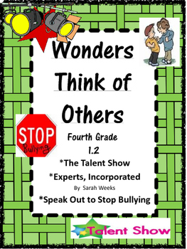 Wonders: Grade 4: Unit 1.2: Think of Others