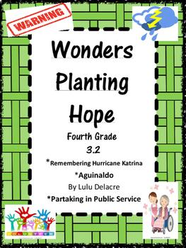 Wonders:  Grade 4 Unit 3.2 Planting Hope