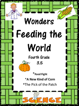 Wonders:  Grade 4 Unit 3.5 Feeding the World