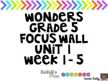 Wonders Grade 5 Focus Wall Unit 1