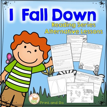 Wonders Reading Grade 2: I Fall Down ELA and Science Based