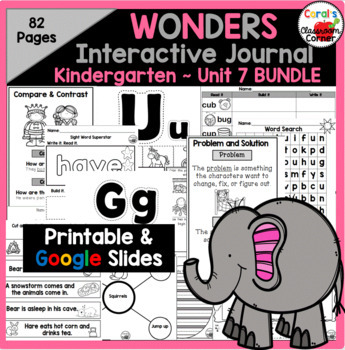 Wonders Kindergarten Interactive Journal Unit 7 BUNDLE