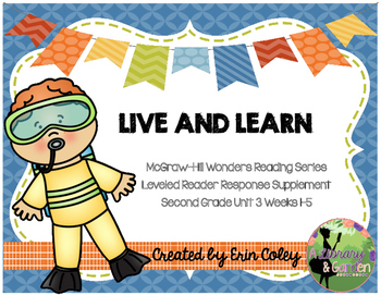 Wonders Leveled Reader Response Unit 3: Live and Learn (2n