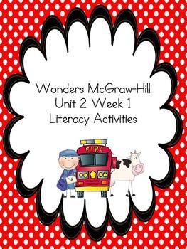 Wonders McGraw-Hill 1st Grade Unit 2 Week 1 Literacy Activities