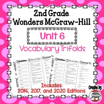 Wonders McGraw Hill 2nd Grade Vocabulary Trifold - Unit 6