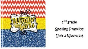 Wonders 2nd grade Spelling Unit 2 Weeks 1-5 Practice