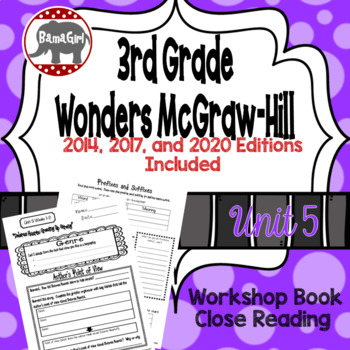 Wonders McGraw Hill 3rd Grade Close Reading (Workshop Book