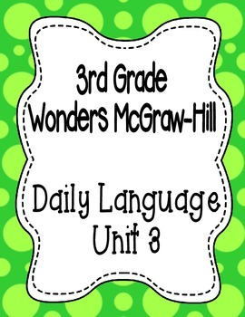 Wonders McGraw Hill 3rd Grade Daily Language - Complete Un