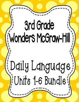 Wonders McGraw Hill 3rd Grade Daily Language - Units 1-6 *