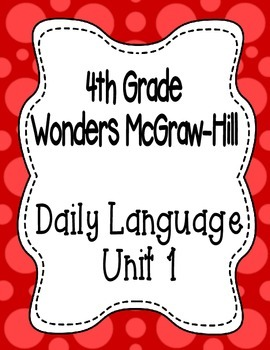 Wonders McGraw Hill 4th Grade Daily Language - Complete Un
