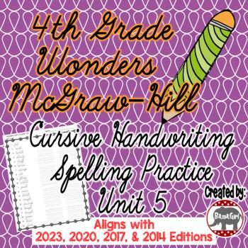 Wonders McGraw Hill 4th Grade Spelling Cursive Handwriting