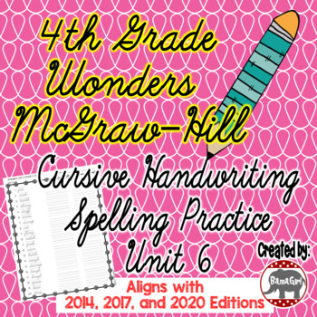 Wonders McGraw Hill 4th Grade Spelling Cursive Handwriting