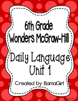 Wonders McGraw Hill 6th Grade Daily Language - Unit 1 (Weeks 1-5)