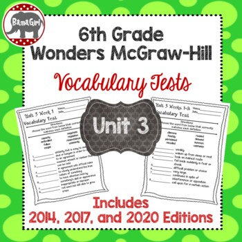 Wonders McGraw Hill 6th Grade Vocabulary Tests - Unit 3