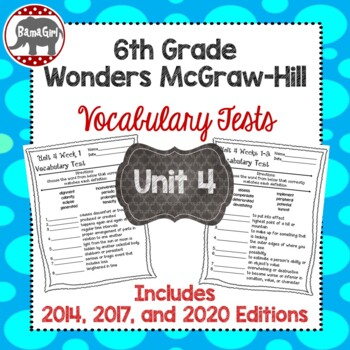 Wonders McGraw Hill 6th Grade Vocabulary Tests - Unit 4